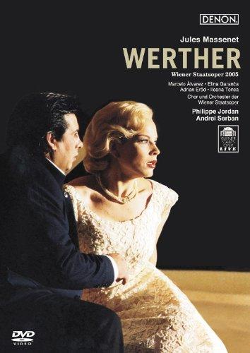 マスネ:歌劇《ヴェルテル》ウィーン国立歌劇場2005年 [DVD]
