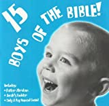 15 Boys of the Bible! (2000-05-03)