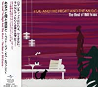 You & The Night & The Music by Bill Evans (2008-02-27)