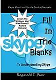 Fill In The Blanks To Understanding Skype