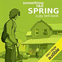 Something Like Spring: Something Like..., Book 4