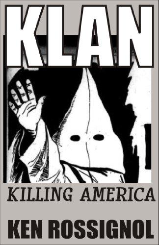 KLAN: Killing America (English Edition)