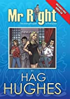 Mr. Right: The Smart Girl's Guide to Finding Him