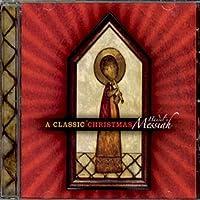 Classic Christmas: Handel's Messiah