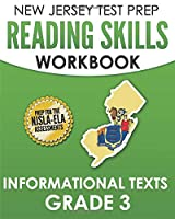 NEW JERSEY TEST PREP Reading Skills Workbook Informational Texts Grade 3: Preparation for the NJSLA-ELA