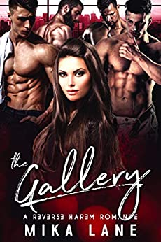 The Gallery (A Contemporary Reverse Harem Romance Series Book 4) by [Lane, Mika]