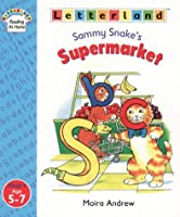 Sammy Snake's Supermarket (Letterland Readers)