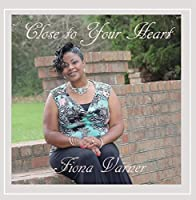Close to Your Heart