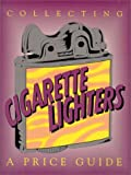 Collecting Cigarette Lighters