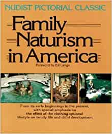 Family Naturism in Europe: A Nudist Pictorial Classic: Ed