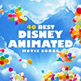 40 Best Disney Animated Movie Songs