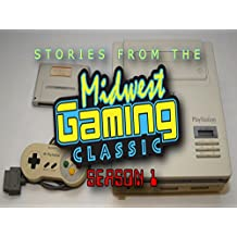 Stories from the Midwest Gaming Classic
