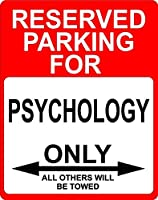 """Psychology飾り予約駐車場のみOthers Towed Sign 9"""" x12""""プラスチック。"""