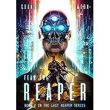 Fear the Reaper: An Intergalactic Space Opera Adventure (The Last Reaper Book 2)