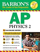Barron's AP Physics 2 with Online Tests (Barron's Test Prep)