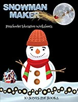Preschooler Education Worksheets (Snowman Maker): Make your own snowman by cutting and pasting the contents of this book. This book is designed to improve hand-eye coordination, develop fine and gross motor control, develop visuo-spatial skills, and to