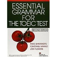 Essential grammar for the TOEIC test―TOEICテスト基礎文法トレーニング