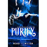 Purify: Blood Persuasion Book 2 (Volume 2)
