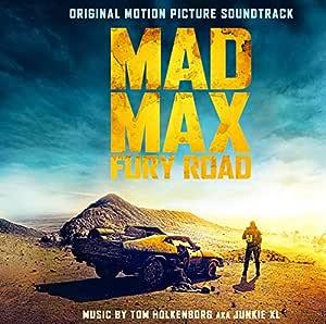 マッドマックス 怒りのデス・ロード オリジナル・サウンドトラック(期間生産限定盤)