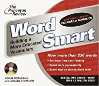 The Princeton Review Word Smart CD: Building a More Educated Vocabulary (The Princeton Review on Audio)
