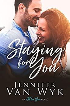 Staying For You by [Van Wyk, Jennifer]