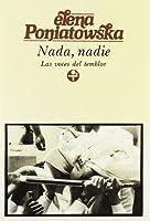 Nada, nadie / Nothing, no one: Las Voces Del Temblor