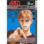 GTO 2: Great Teacher Onizuka (Gto (Great Teacher Onizuka) (Graphic Novels))