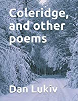 Coleridge, and other poems