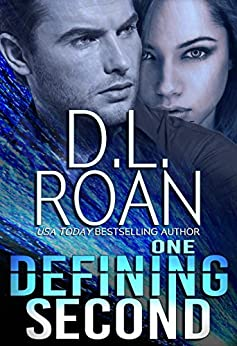 One Defining Second: A Romantic Thriller (Survivors' Justice Book 2) by [Roan, D.L.]