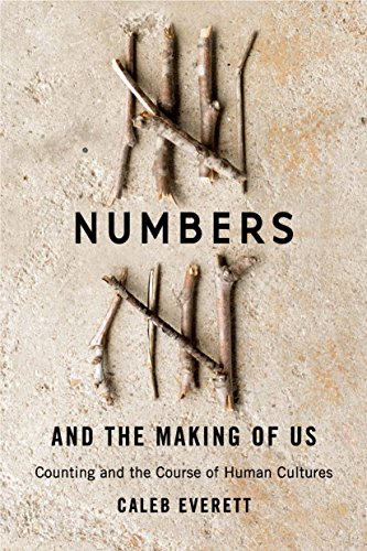 Download Numbers and the Making of Us: Counting and the Course of Human Cultures (English Edition) B06XVC1SYS