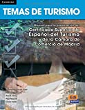Temas de turismo (Espanol Con Fines Especificos/  Spanish for Specific Aims)