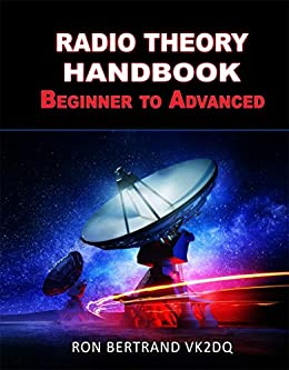 Radio Theory Handbook. Beginner to Advanced. by [Bertrand, Ronald]