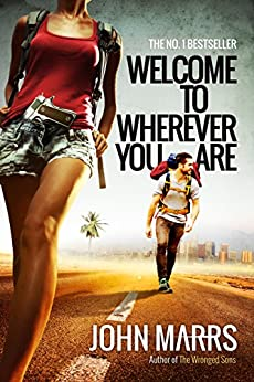 Welcome To Wherever You Are (Suspense Thriller) by [Marrs, John]
