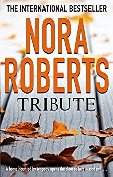 Tribute by [Roberts, Nora]