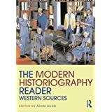 The Modern Historiography Reader: Western Sources