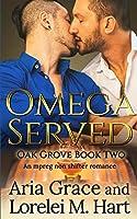 Omega Served (Oak Grove)
