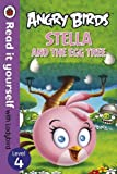 Angry Birds: Stella and the Egg Tree - Read it yourself with Ladybird: Level 4