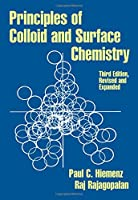 Principles of Colloid and Surface Chemistry, Revised and Expanded (UNDERGRADUATE CHEMISTRY SERIES)
