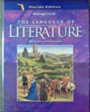 Language of Literature, Grade 12: Mcdougal Littell Language of Literature Florida (Lang of Lit Rev 6-12 00-01)