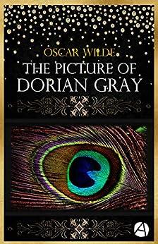 [Wilde, Oscar]のThe Picture of Dorian Gray (ApeBook Classics 67) (English Edition)