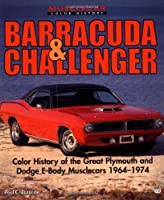 Barracuda & Challenger (Motorbooks International Muscle Car Color History)