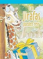 Las jirafas pueden reir/ A Giraffe Can Laugh (Neighborhood Readers Level B)