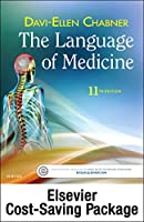 The Language of Medicine - Text and Elsevier Adaptive Learning Package, 11e