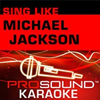 Sing Like Michael Jackson [KARAOKE]