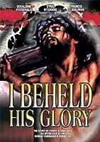 I Beheld His Glory [DVD] [Import]