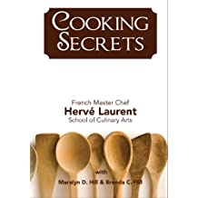 Cooking Secrets: The Why and How...