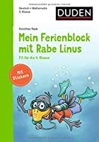 Mein Ferienblock mit Rabe Linus - Fit fuer die 4. Klasse: Vorbereitung auf die 4. Klasse