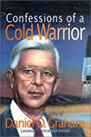 Confessions of a Cold Warrior