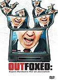 Outfoxed: Rupert Murdoch's War on News [DVD] [Import]