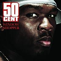 Window Shopper by 50 Cent